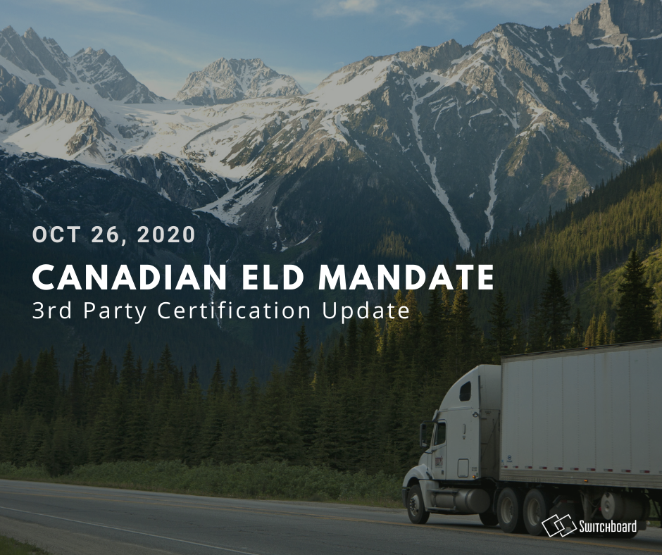 Canadian ELD Mandate 3rd Party Certification Update