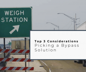 Top 3 Benefits Your Weigh Station Bypass Solution Should Offer
